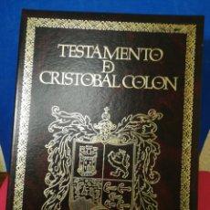 Libros: TESTAMENTO DE CRISTÓBAL COLÓN - FACSÍMIL EDICIONES ANAEL. Lote 147960249