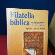 Libros: FILATELIA BÍBLICA,HISTORIA SAGRADA Y DE ISRAEL CONTADA POR FILATELIA - A.CABEZÓN-VERBO DIVINO,1995. Lote 147963380