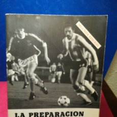 Libros: LA PREPARACIÓN FÍSICA EN EL FÚTBOL - CARLOS MARTÍNEZ Y OTROS - PILA TELEÑA, 1979. Lote 147966692