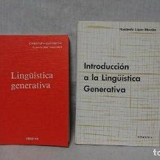 Libros: LINGÜÍSTICA GENERATIVA E INTRODUCCIÓN A LA LINGÜÍSTICA GENERATIVA . Lote 148097750