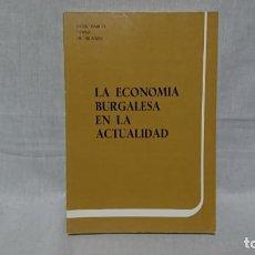 Libros: LA ECONÓMICA BURGALÉSA EN LA ACTUALIDAD (1982), JUAN PABLO LÓPEZ DE SILANES. Lote 148098110