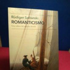 Libros: ROMANTICISMO, UNA ODISEA DEL ESPÍRITU ALEMÁN - RUDIGER SAFRANSKI - TUSQUETS, 2018. Lote 148135622