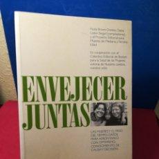 Libros: ENVEJECER JUNTAS - VVAA - PAIDÓS, 1993. Lote 148148317