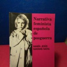 Libros: NARRATIVA FEMINISTA ESPAÑOLA DE POSGUERRA - MARÍA JESÚS MAYÁN NATAL - PLIEGOS, 2003. Lote 148159633