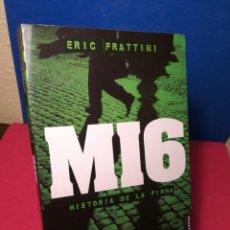 Libros: MI6, HISTORIA DE LA FIRMA, LOS SERVICIOS SECRETOS - ERIC FRATTINI - EDAF, 2007. Lote 148189202