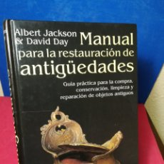 Libros: MANUAL PARA LA RESTAURACIÓN DE ANTIGÜEDADES - JACKSON & DAY - RAÍCES, 1995. Lote 148196822