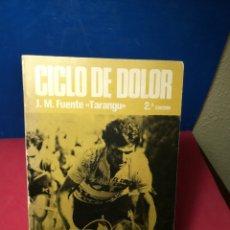 Libros: CICLO DE DOLOR - J. M. FUENTE, TARANGU - 2ª EDICIÓN, SUMMA, 1977. Lote 148197482