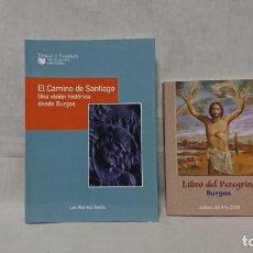 Libros: EL CAMINO DE SANTIAGO, BURGOS, LIBRO DEL PEREGRINO . Lote 148229130
