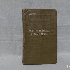 Libros: COMPENDIO DE TEOLOGÍA ASCÉTICA Y MÍSTICA, TANQUERAY. Lote 148229554
