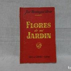 Libros: FLORES DE MI JARDÍN, CANÓNIGO JOSÉ MONTAGUT ROCA. Lote 148229862
