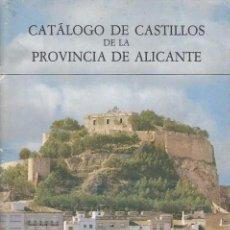 Libros: CATALOGO DE CASTILLOS DE LA PROVINCIA DE ALICANTE - MATEO BOX, JUAN. Lote 148320833