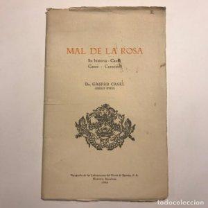 Mal de la rosa. Su historia, causa, casos y curación. Dr. Gaspar Casal. S. XVIII. 1936
