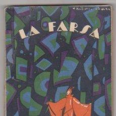 Libros: LA FARSA Nº 7. MAL AÑO DE LOBOS POR MANUEL LINARES RIVAS. RIVADENEYRA 1927. Lote 222316713