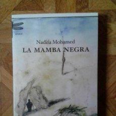 Libros: NADIFA MOHAMED - LA MAMBA NEGRA. Lote 149208298