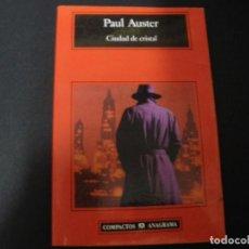 Libros: CIUDAD DE CRISTAL - PAUL AUSTER. Lote 149231161