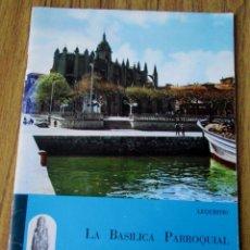 Libros: LA BASÍLICA PARROQUIAL DE SANTA MARÍA DE LA ASUNCIÓN LEQUEITIO 1966. Lote 149253182