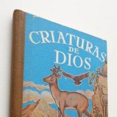 Libros: CRIATURAS DE DIOS - COCULSA. Lote 149347192