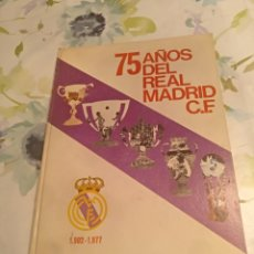 Libros: 75 AÑOS DEL REAL MADRID 1902 - 1977 BUEN ESTADO SEGUN FOTOS. Lote 149501372