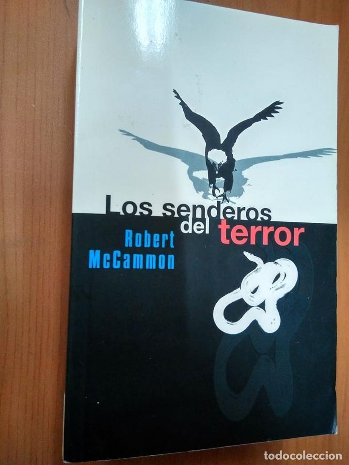 LOS SENDEROS DEL TERROR. ROBERT MCCAMMON. EDICIONES B ZETA. 1999 DE BOLSILLO (Libros sin clasificar)