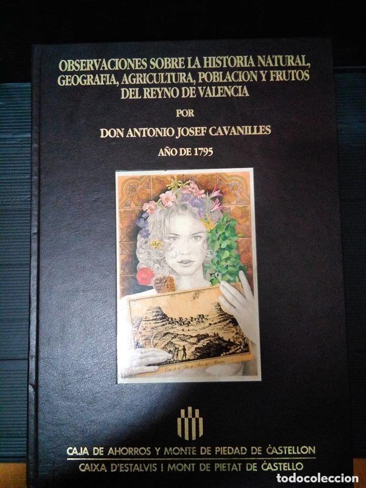 OBSERVACIONES HISTORIA NATURAL, GEOGRAFÍA, AGRICULTURA, POBLACIÓN Y FRUTOS DE VALENCIA. CAVANILLES (Libros sin clasificar)