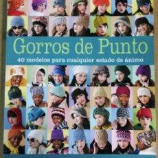 Libros: CATHY CARRON, GORROS DE PUNTO. 40 MODELOS PARA CUALQUIER ESTADO DE ÁNIMO, DRAC, 2010. Lote 149709098