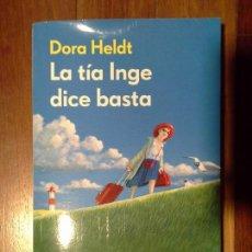 Libros: DORA HELDT - LA TÍA INGE DICE BASTA. Lote 149727930