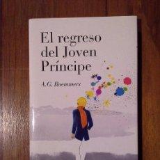 Libros: A.G. ROEMMERS - EL REGRESO DEL JOVEN PRÍNCIPE. Lote 149755034
