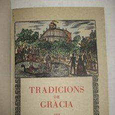 Libros: TRADICIONS DE GRÀCIA. - AMADES, JOAN. 1950.. Lote 123156468
