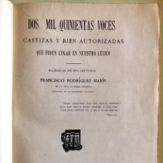 Libros: REFRANES- DOS MIL QUINIENTAS VOCES CASTIZAS Y BIEN A - FRANCISCO RODRIGUEZ MARIN- 1.922- DEDICADO. Lote 149973462