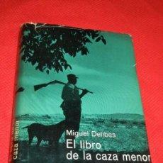Libros: EL LIBRO DE LA CAZA MENOR, DE MIGUEL DELIBES, ED.DESTINO 1A.ED. 1964. Lote 150243142