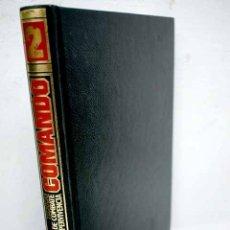 Libros: COMANDO: TÉCNICAS DE COMBATE Y SUPERVIVENCIA, VOLUMEN 2. Lote 150317773