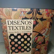 Libros: DISEÑOS TEXTILES, CON 1.823 ILUSTRACIONES EN COLOR - SUSAN MELLER Y JOOST ELFFERS, 1991. Lote 150694525