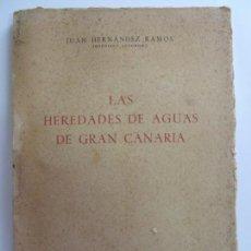 Libros: LAS HEREDADES DE AGUAS DE GRAN CANARIA 1954. Lote 150764146