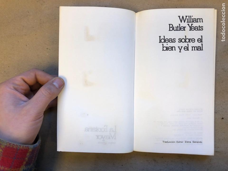 Libros: IDEAS SOBRE EL BIEN Y EL MAL. WILLIAM BUTLER YEATS. COLECCIÓN LA FONTANA MAYOR 4. EDICIONES FELMAR - Foto 2 - 150950901