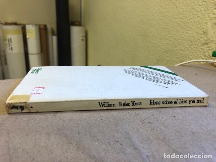 Libros: IDEAS SOBRE EL BIEN Y EL MAL. WILLIAM BUTLER YEATS. COLECCIÓN LA FONTANA MAYOR 4. EDICIONES FELMAR - Foto 9 - 150950901