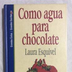 Libros: COMO AGUA PARA CHOCOLATE. Lote 127338058