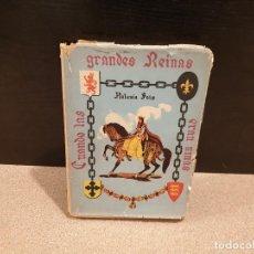 Libros: CUANDO LAS GRANDES REINAS ERAN NIÑAS....1959.... Lote 150985878