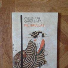 Libros: YASUNARI KAWABATA - MIL GRULLAS. Lote 151058130
