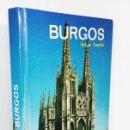 Libros: BURGOS / GUIA DE MONUMENTOS / EDITORIAL EVEREST 1.975. Lote 28062474