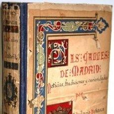 Libros: LAS CALLES DE MADRID. NOTICIAS, TRADICIONES Y CURIOSIDADES - PEÑASCO DE LA PUENTE, HILARIO & CAMBRON. Lote 105487646