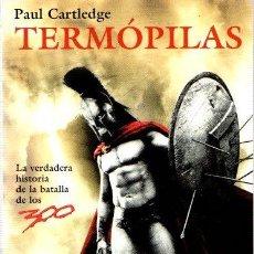 Libros: TERMÓPILAS: LA BATALLA QUE CAMBIÓ EL MUNDO - CARTLEDGE, PAUL. Lote 151194753