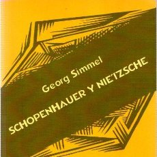 Libros: SCHOPENHAUER Y NIETZSCHE - SIMMEL, GEORG. Lote 151194829