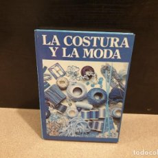 Libros: LA COSTURA Y LA MODA...1980... Lote 151219294