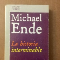 "Libros: LA HISTORIA INTERMINABLE. ""M. ENDE"". ALFAGUARA.. Lote 151303274"