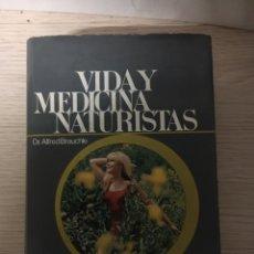 Libros: VIDA Y MEDICINA NATURISTAS. Lote 151372493