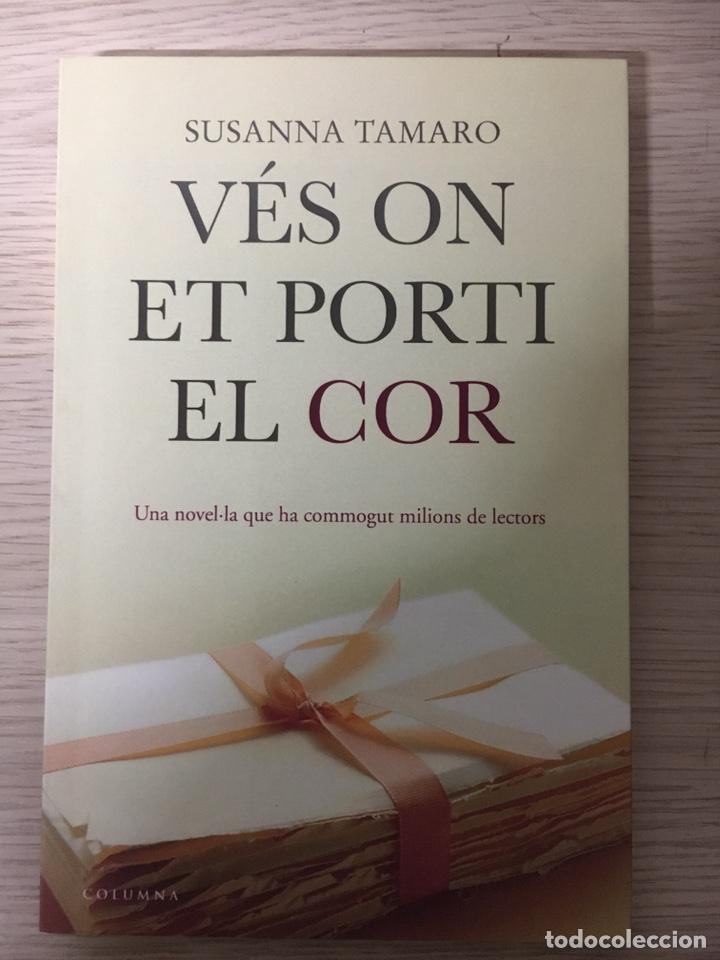 VES ON ET PORTI EL COR (Libros sin clasificar)
