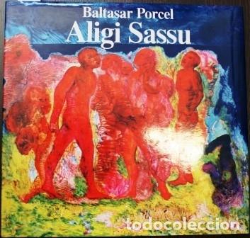 ALIGI SASSU - PORCEL, BALTASAR (Libros sin clasificar)