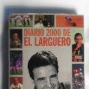 Libros: DIARIO 2000 DE EL LARGUERO. Lote 151658528
