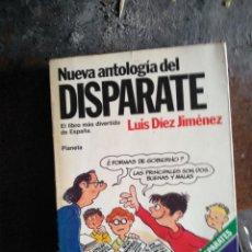 Libros: NUEVA ANTOLOGÍA DEL DISPARATE LUIS DÍEZ JIMÉNEZ 1982 PLANETA. Lote 151683738