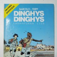 Libros: DINGHYS DINGHYS, LANNAPURNA CLUB / BARCELO - TIPP - * AUTOR: BARCELO - TIPP. Lote 151684092